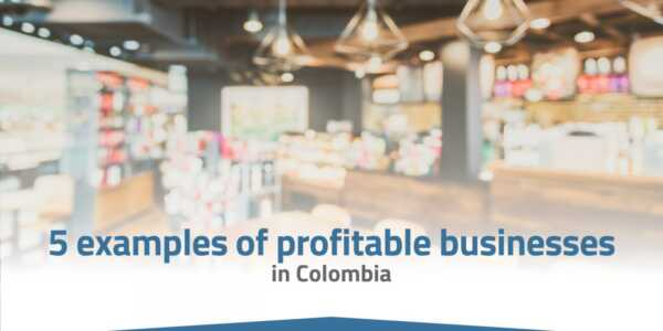 14 Profitable Businesses in Colombia