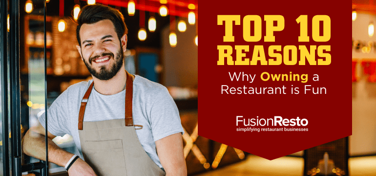 3 reasons why opening a restaurant will be a time of your life