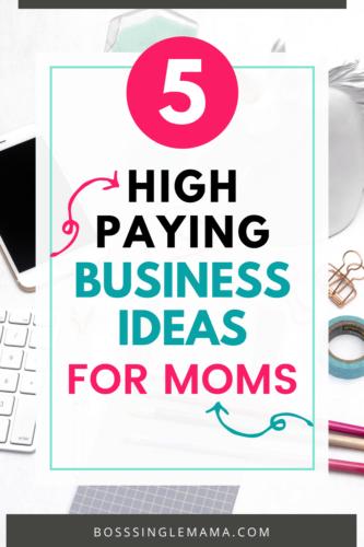 5 Ideal Businesses for Enterprising Moms