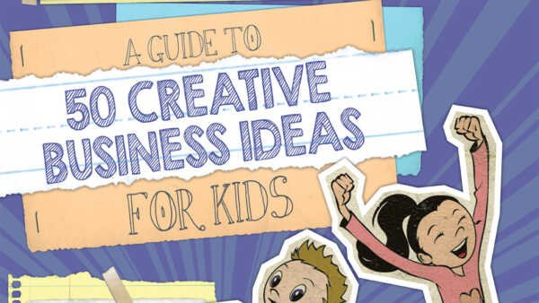 50 Business Ideas Related to Children