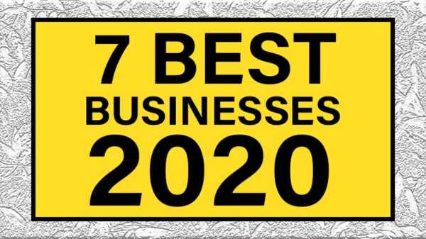 7 Good Ideas to Start a Business in 2020 – Part I