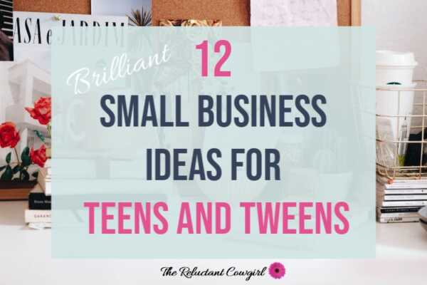 Best Business Ideas for Teens