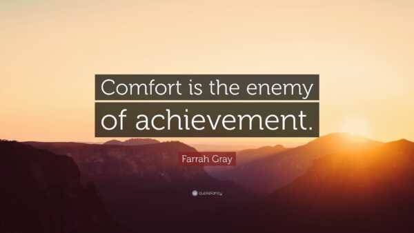 Comfort: Enemy of Successful Business