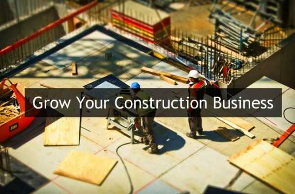⋆ 4 Tips for Growing Your Construction Business ⋆ American Business