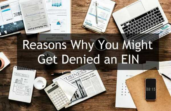 ⋆ 5 Reasons Why You May Be Denied An EIN ⋆ American Business