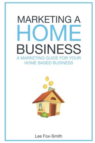 ⋆ Effective Marketing of Your Home Business ⋆ American Business