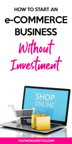 ⋆ Start an e-commerce business without any investment