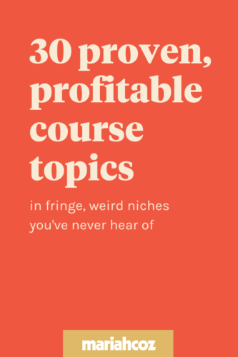 Earn Money Teaching Courses: 40 Topics That Appeal To Everyone