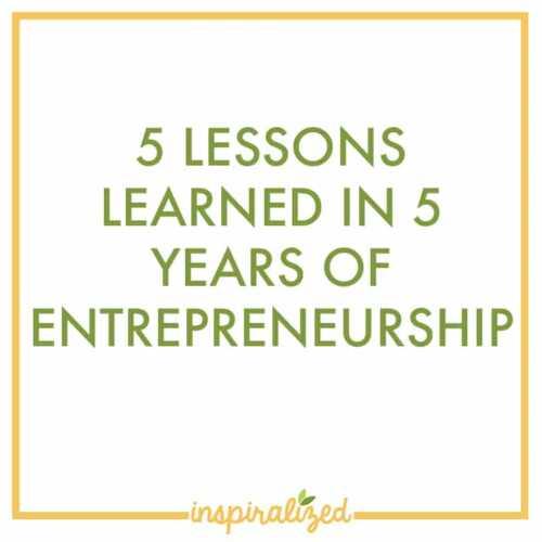 Five Lessons in Entrepreneurship