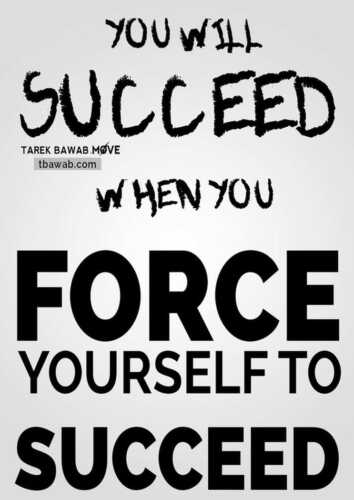 How to Force Yourself to Succeed