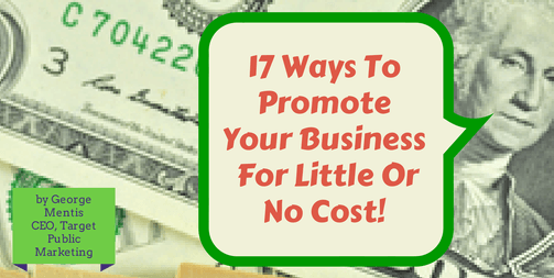 How to Promote Your Company Without Spending Too Much (Part II)