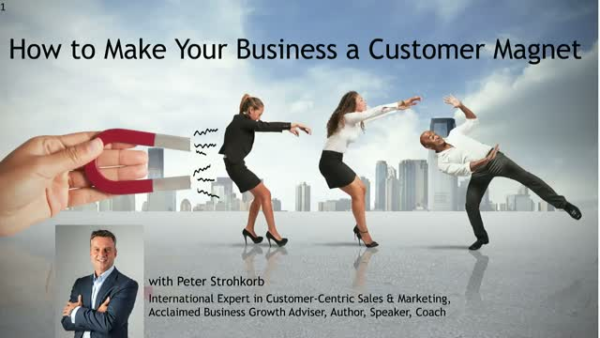 How to turn your business into a customer magnet