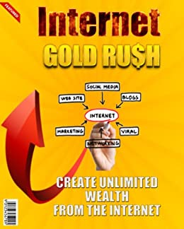 Internet The New Gold Rush