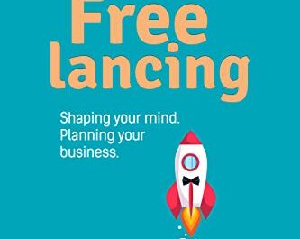 Shaping Your Business As A Freelance