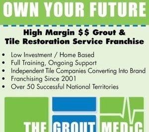 Start the Grout Medic Franchise