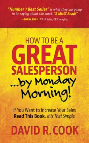 The Business of Being a Good Salesperson and How to Become a Salesperson 2.0